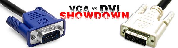 VGA vs. DVI